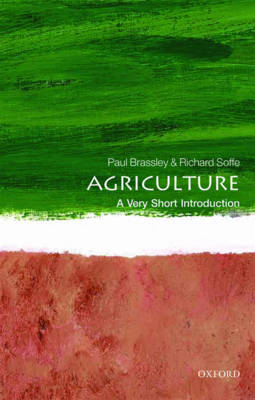 Agriculture: A Very Short Introduction by Paul Brassley