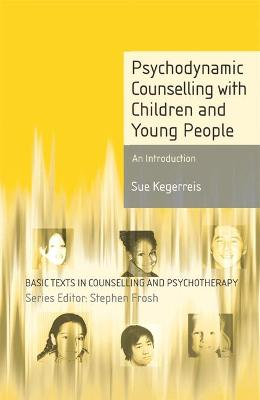 Psychodynamic Counselling with Children and Young People book