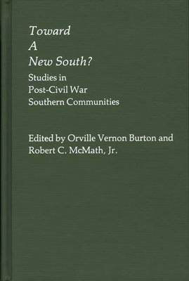 Toward a New South by Vernon Burton