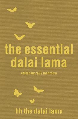The Essential Dalai Lama by Dalai Lama XIV