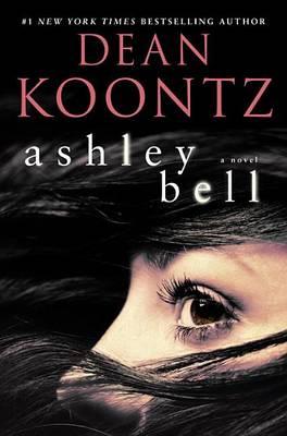 Ashley Bell by Dean R Koontz