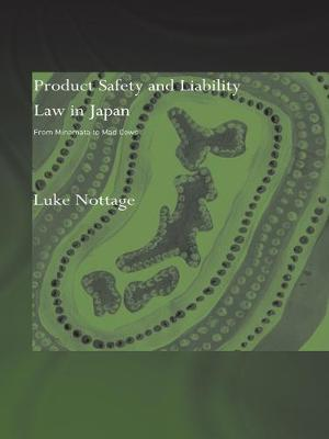 Product Safety and Liability Law in Japan by Luke Nottage