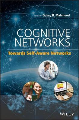 Cognitive Networks by Qusay H. Mahmoud