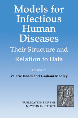 Models for Infectious Human Diseases by Valerie Isham