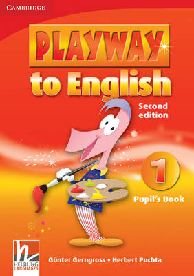 Playway to English Level 1 Pupil's Book Playway to English Level 1 Pupil's Book Level 1 by Gunter Gerngross