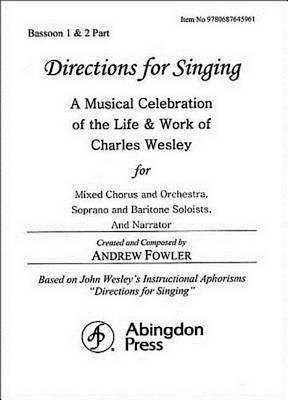 Directions for Singing - Bassoon 1 & 2 by Andrew J Fowler