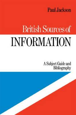 British Sources of Information by P. Jackson