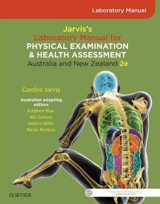 Student Laboratory Manual for Jarvis's Physical Examination and Health Assessment Anz 2e by Carolyn Jarvis