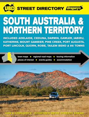 South Australia & Northern Territory Street Directory 9th ed by UBD Gregory's
