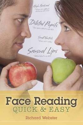 Face Reading Quick and Easy by Richard Webster