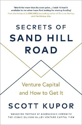 Secrets of Sand Hill Road: Venture Capital-and How to Get It book