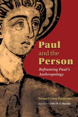 Paul and the Person by Susan Eastman