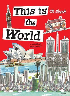 This Is the World by Miroslav Sasek