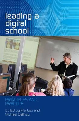 Leading a Digital School by Mal Lee
