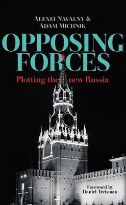 Opposing Forces by Daniel Treisman