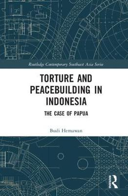 Torture and Peacebuilding in Indonesia book