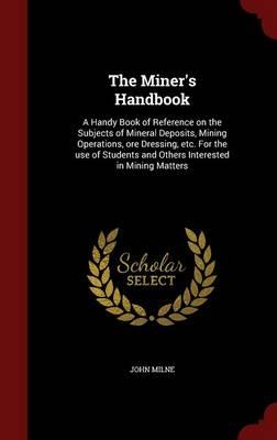 Miner's Handbook by John Milne