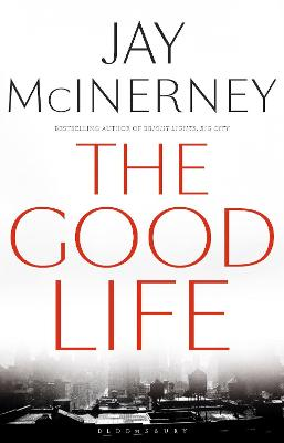 Good Life by Jay McInerney