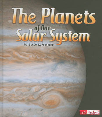The Planets of Our Solar System by Dr Steve Kortenkamp