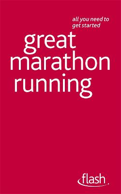 Great Marathon Running: Flash by Tim Rogers