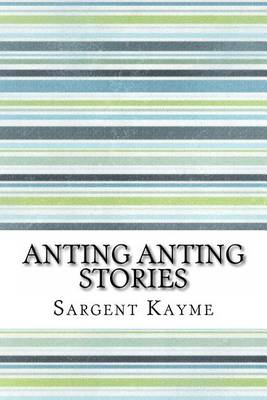 Anting Anting Stories by Sargent Kayme