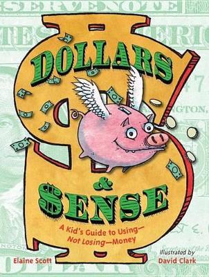 Dollars & Sense by Elaine Scott