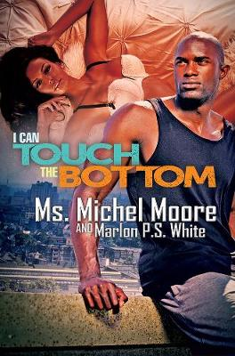 I Can Touch The Bottom book