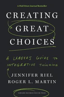 Creating Great Choices by Jennifer Riel