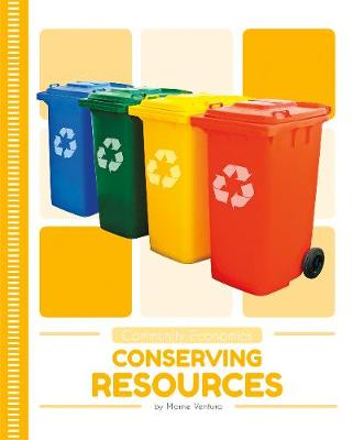Conserving Resources by Marne Ventura