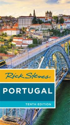 Rick Steves Portugal (Tenth Edition) by Rick Steves