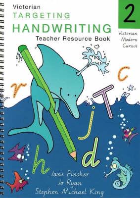 Targeting Handwriting: Year 2 Teacher Resource Book by Jane Pinsker