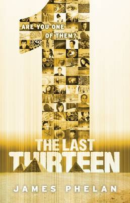 The Last Thirteen #13: 1 by James Phelan