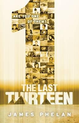 The Last Thirteen #13: 1 by James Phelan
