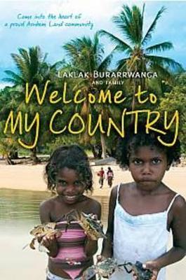 Welcome to My Country by Laklak Burarrwanga
