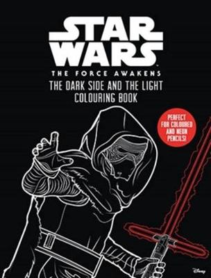 Star Wars: Episode VII: Dark Side and the Light Colouring Book by Star Wars