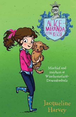 Alice-Miranda to the Rescue by Jacqueline Harvey