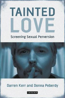 Tainted Love by Darren Kerr
