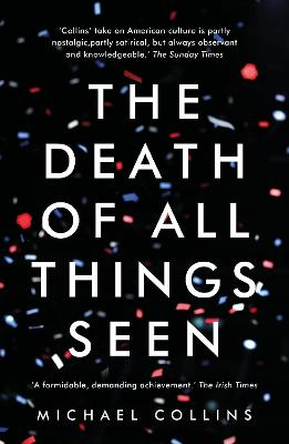 Death of All Things Seen by Michael Collins