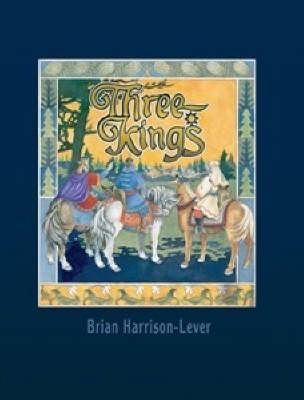 Three Kings by Brian Harrison-Lever
