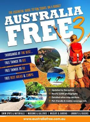 Australia Free 3: The Ultimate Guide for the Budget Traveller by Mike Koch