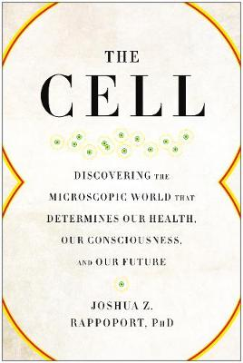 The Cell by Joshua Z. Rappoport