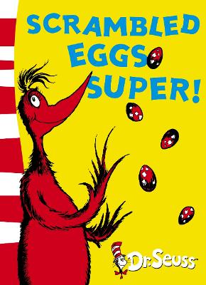 Scrambled Eggs Super! by Dr. Seuss