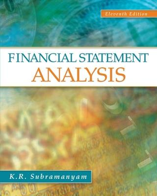 Financial Statement Analysis by K. R. Subramanyam