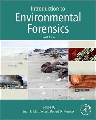 Introduction to Environmental Forensics by Robert D. Morrison