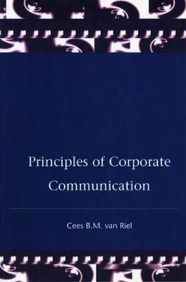 Principles Corporate Communication by Cees van Riel