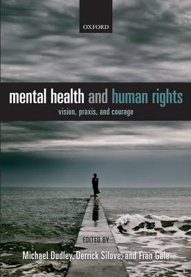 Mental Health and Human Rights by Michael Dudley