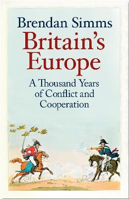 Britain's Europe by Brendan Simms