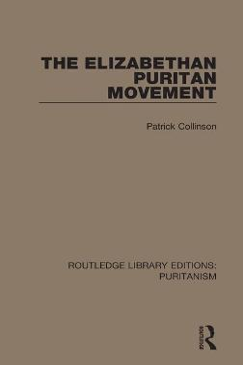 The Elizabethan Puritan Movement book