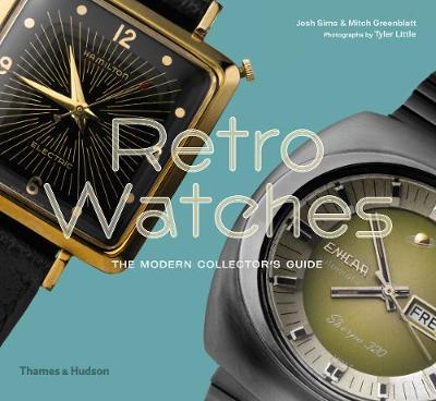 Retro Watches: The Modern Collector's Guide book