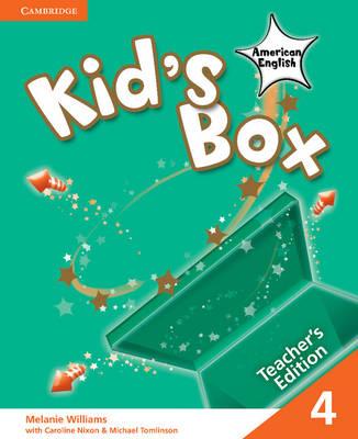 Kid's Box American English Level 4 Teacher's Edition by Melanie Williams